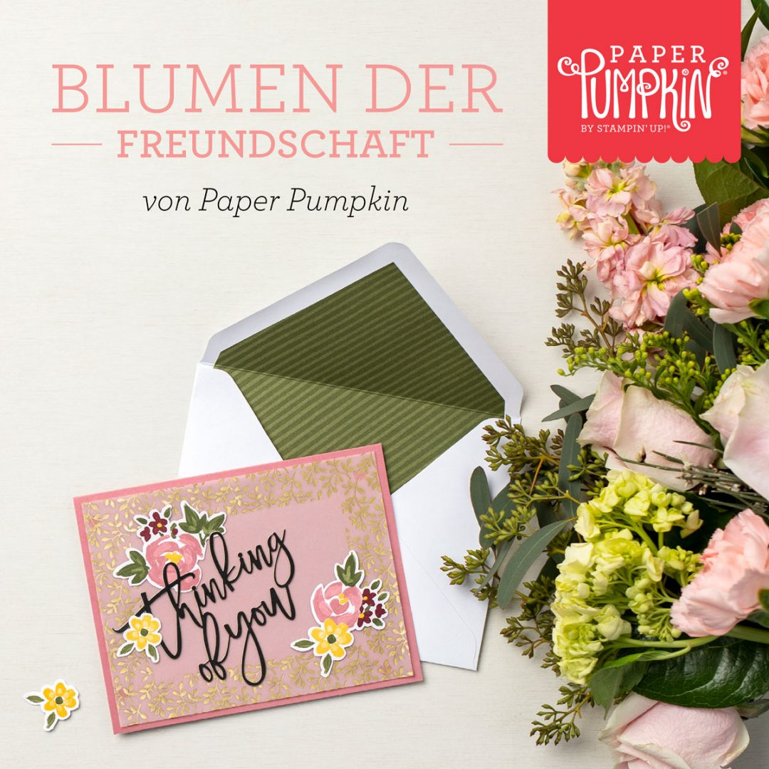 """Paper Pumpkin """"Blumen der Freundschaft"""" mit Stampin' Up!"""